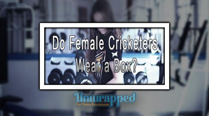 Do Female Cricketers Wear a Box?