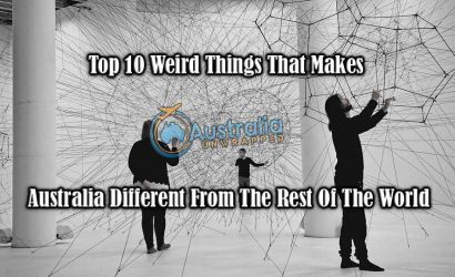 Top 10 Weird Things That Makes Australia Different From The Rest Of The World